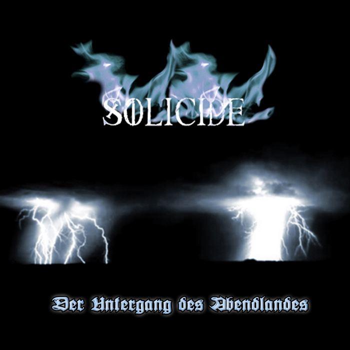 Solicide - Der Untergang des Abendlandes