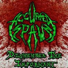 Accursed Spawn - Dismember the Informant