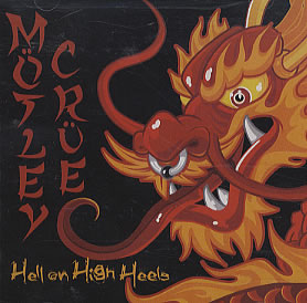 Mötley Crüe - Hell on High Heels