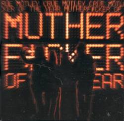 Mötley Crüe - Mutherfucker of the Year