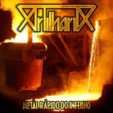 Artilharia - Metal Rápido do Inferno