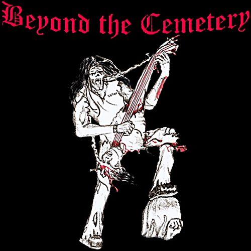 Beyond the Cemetery - B.T.C. E.P.