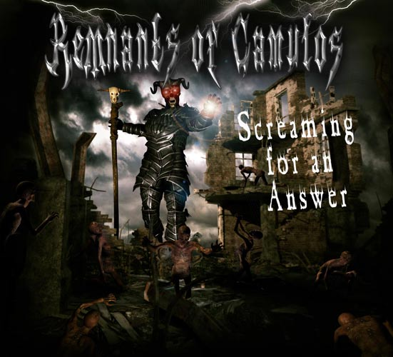 Remnants of Camulos - Screaming for an Answer