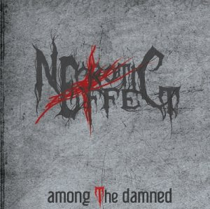Necrotic Effect - Among the Damned