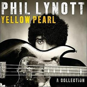 Philip Lynott - Yellow Pearl - A Collection
