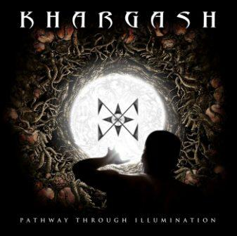 Khargash - Pathway Through Illumination