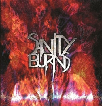 Sanity Burns - Sanity Burns