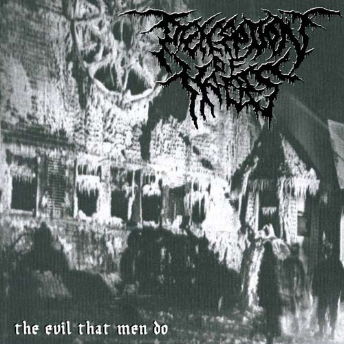 Perception of Hades - The Evil That Men Do