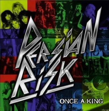 Persian Risk - Once a King