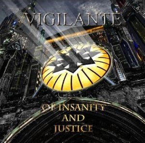 Vigilante - Of Insanity and Justice