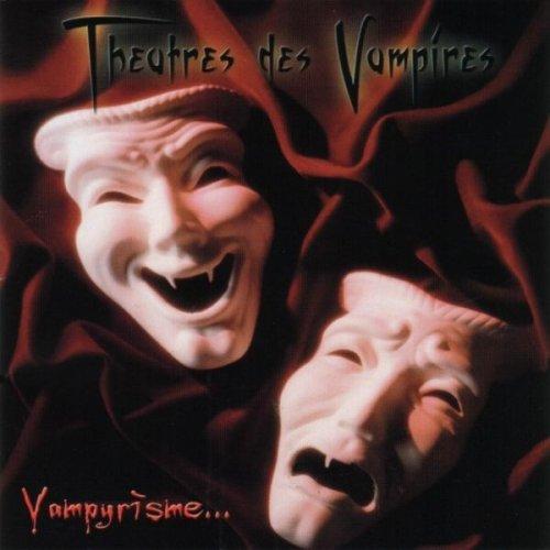 Theatres des Vampires - Vampyrìsme...