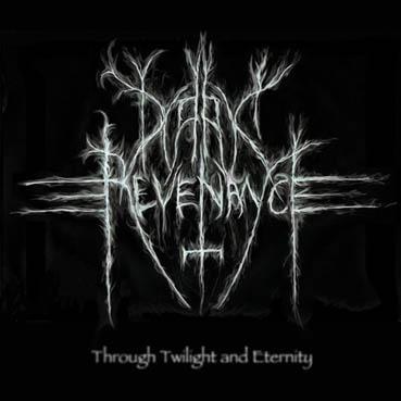 Dark Revenance - Through Twilight and Eternity