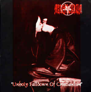 Maleficarum - Unholy Falldown of Christianism