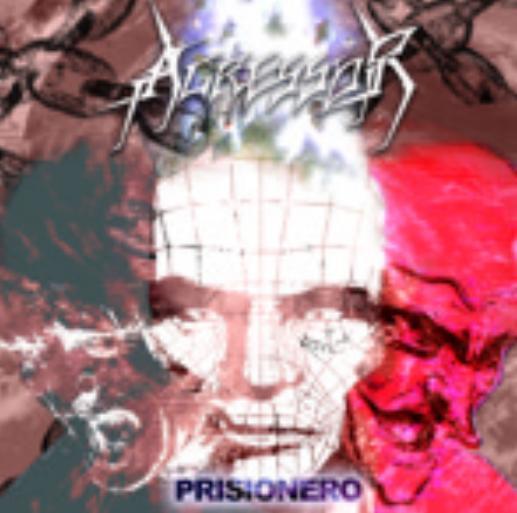 Agressor - Prisionero