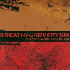 A Death for Every Sin - In a Time Where Hope Is Lost