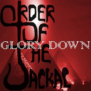 Order of the Jackal - Glory Down