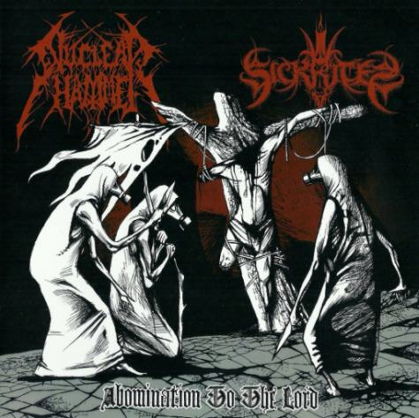 Nuclearhammer / Sickrites - Abomination to the Lord