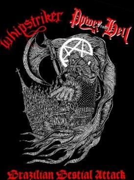 Power from Hell / Whipstriker - Brazilian Bestial Attack