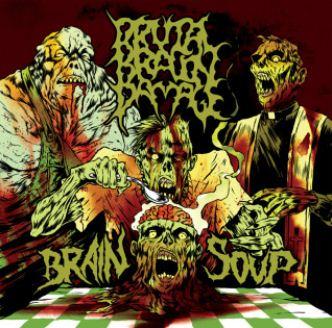 Brutal Brain Damage - Brain Soup