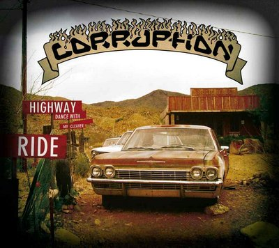Corruption - Highway Ride