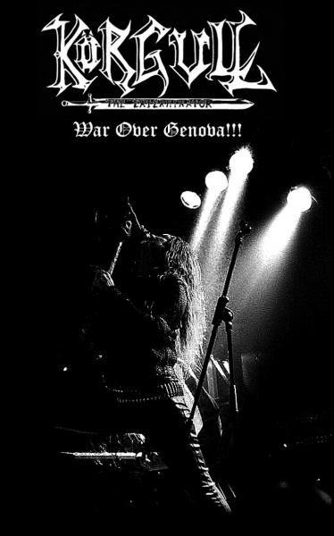 Körgull the Exterminator - War over Genova!!!