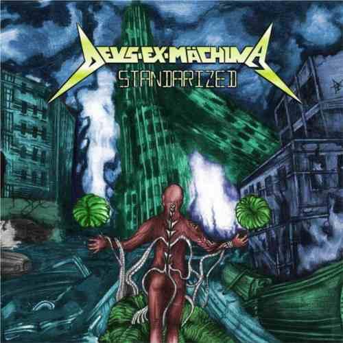 Deus Ex-Mächina - Standarized