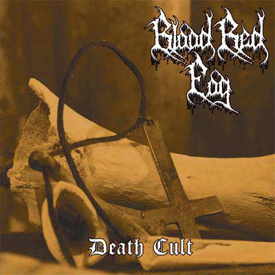Blood Red Fog - Death Cult