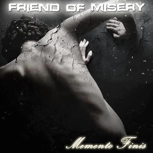 Friend of Misery - Memento Finis