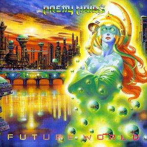 Pretty Maids - Future World