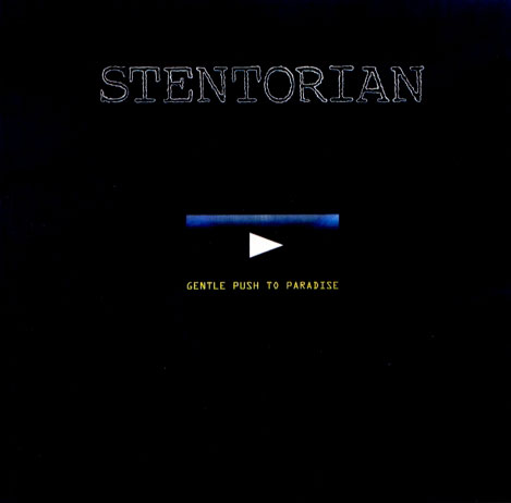 Stentorian - Gentle Push to Paradise