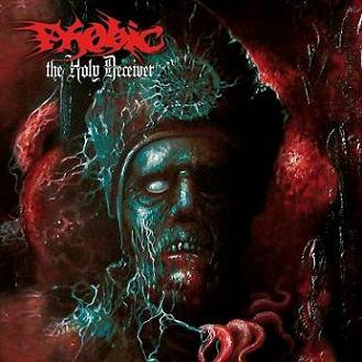 Phobic - The Holy Deceiver