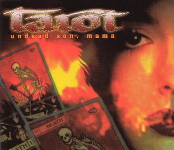 Tarot - Undead Son, Mama