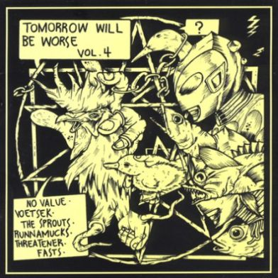 Vöetsek - Tomorrow Will Be Worse Vol. 4