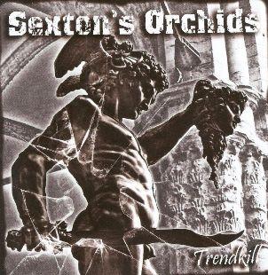 Sexton's Orchids - Trendkill