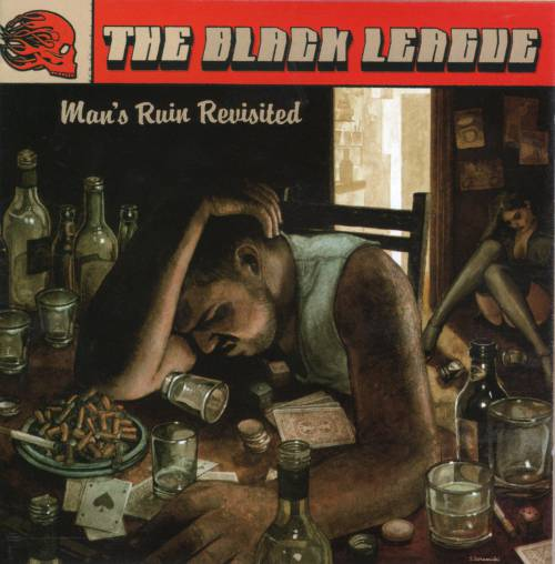 The Black League - Man's Ruin Revisited