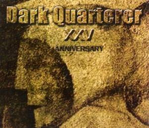 Dark Quarterer - Dark Quarterer: XXV Anniversary