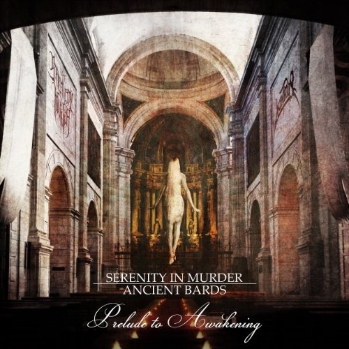 Ancient Bards / Serenity in Murder - Prelude to Awakening