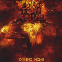 Two Ton Anvil - Coming Home
