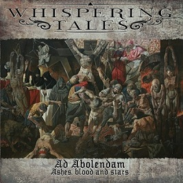 Whispering Tales - Ad Abolendam - Ashes, Blood and Stars