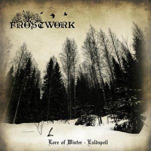 Frostwork - Lore of Winter - Ealdspell