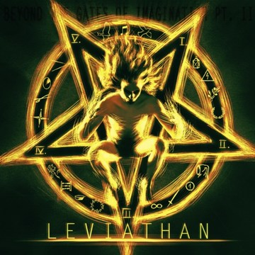 Leviathan - The Aeons Torn - Beyond the Gates of Imagination Pt. II