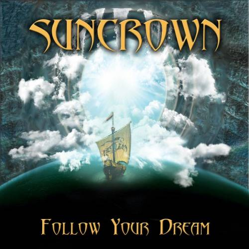 Suncrown - Follow Your Dream