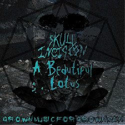 Skull Incision - Grown Music for Grown Men