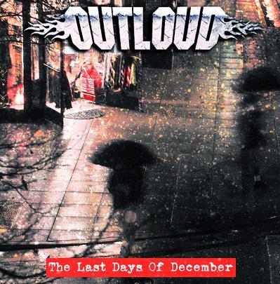 Outloud - Last Days of December