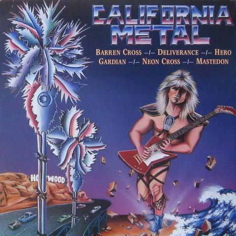 Barren Cross / Deliverance / Neon Cross / Guardian / Hero - California Metal