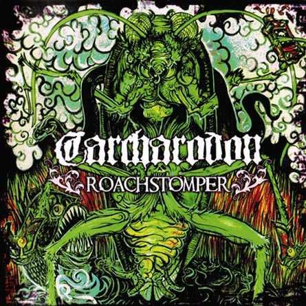 Carcharodon - Roachstomper