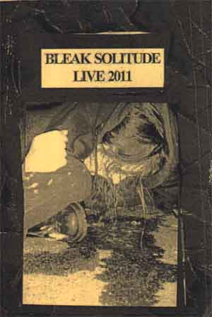 Bleak Solitude - Live 2011