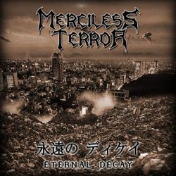 Merciless Terror - Eternal Decay