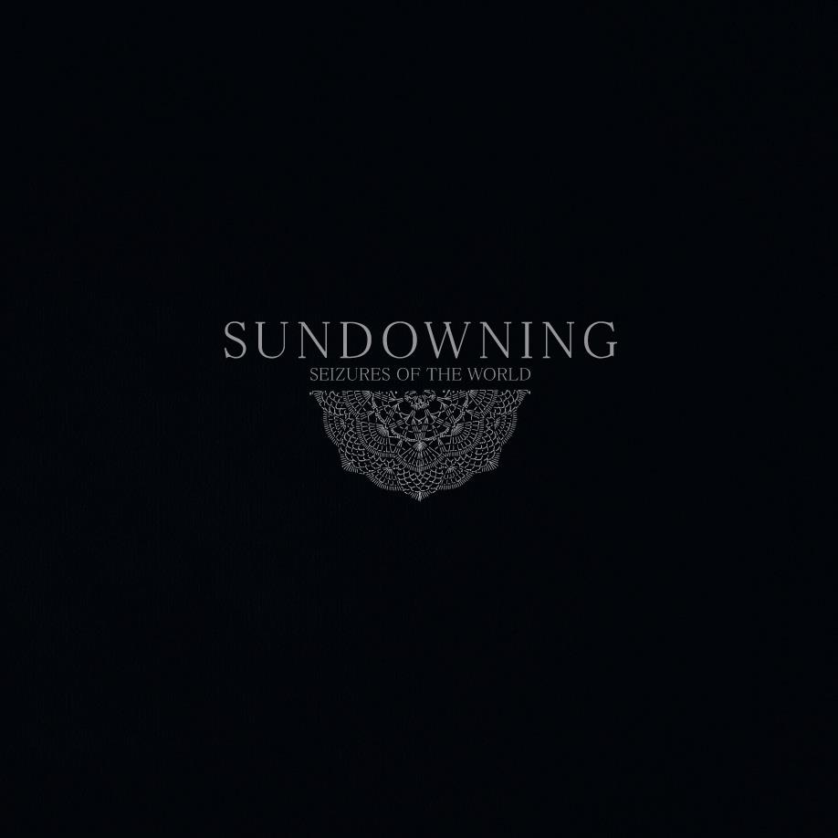 Sundowning - Seizures of the World
