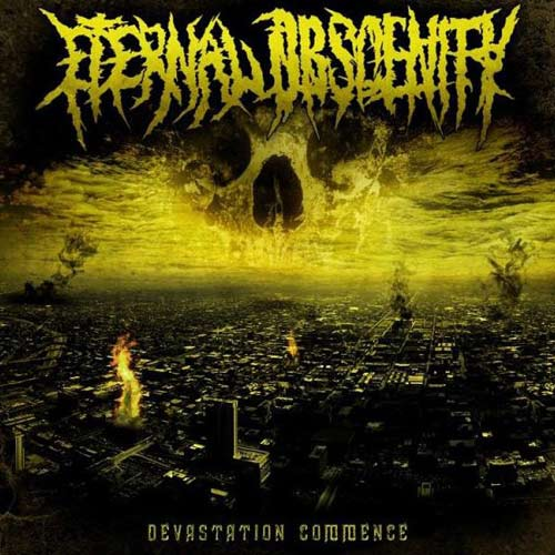 Eternal Obscenity - Devastation Commence
